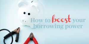 Boost Borrowing Power